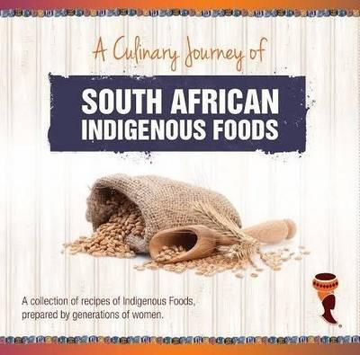 South African Indigenous Foods by Kgaladi Thema